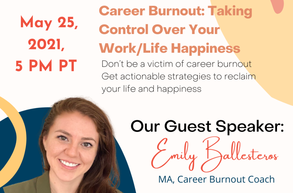 Career Burnout: Taking Control Over Your Work/Life Happiness