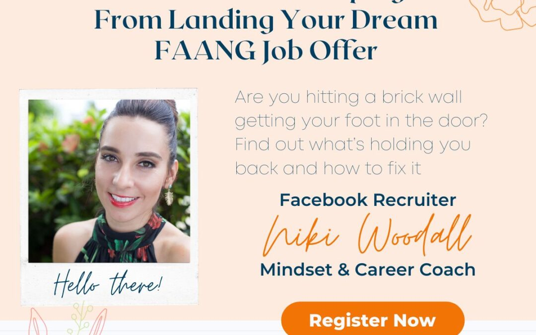 FAANG – The 5 Roadblocks Keeping You from Landing Your Dream Job Offer