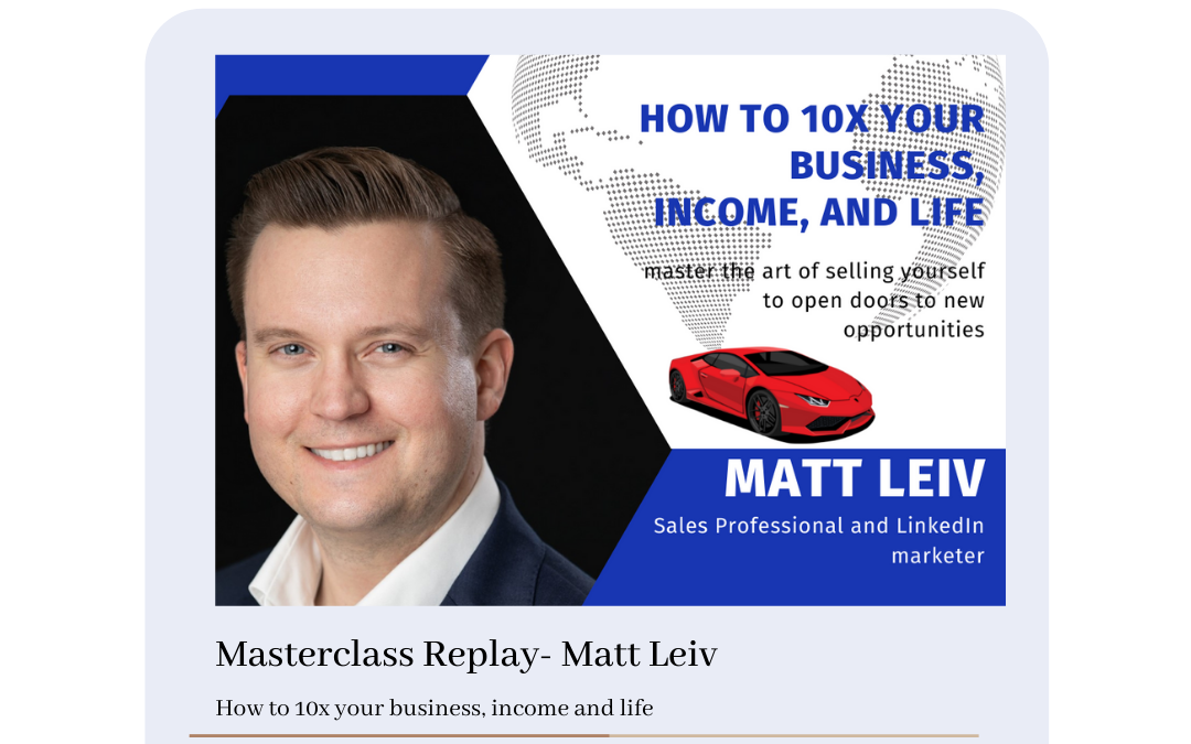 How to 10X Your Business Income and Life – GHN Master Class Replay