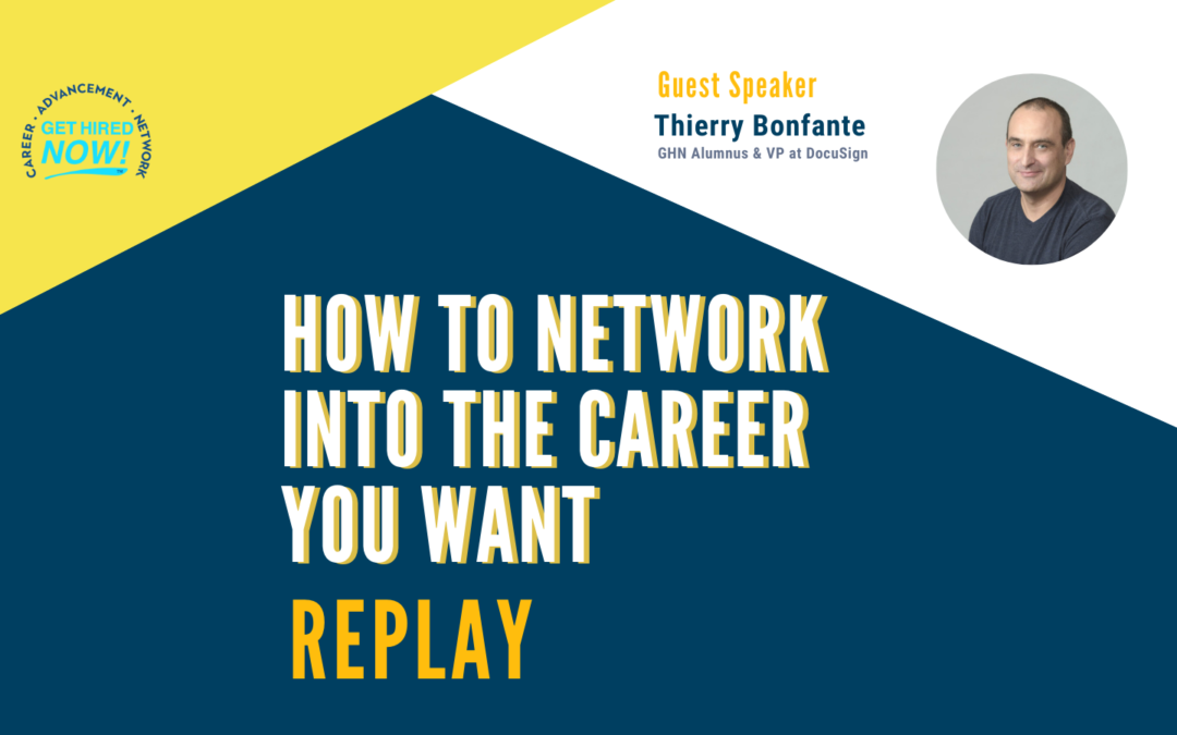 How To Network Into The Career You Want- GHN Master Class Replay
